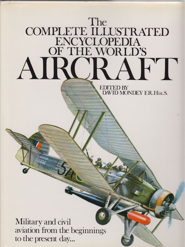 Image for The Complete Illustrated Encyclopedia of the World's Aircraft