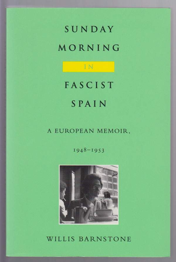 Image for Sunday Morning in Fascist Spain A European Memoir, 1948-1953
