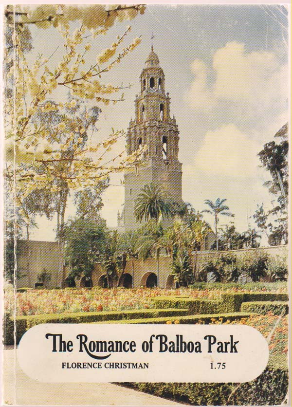 Image for The Romance of Balboa Park
