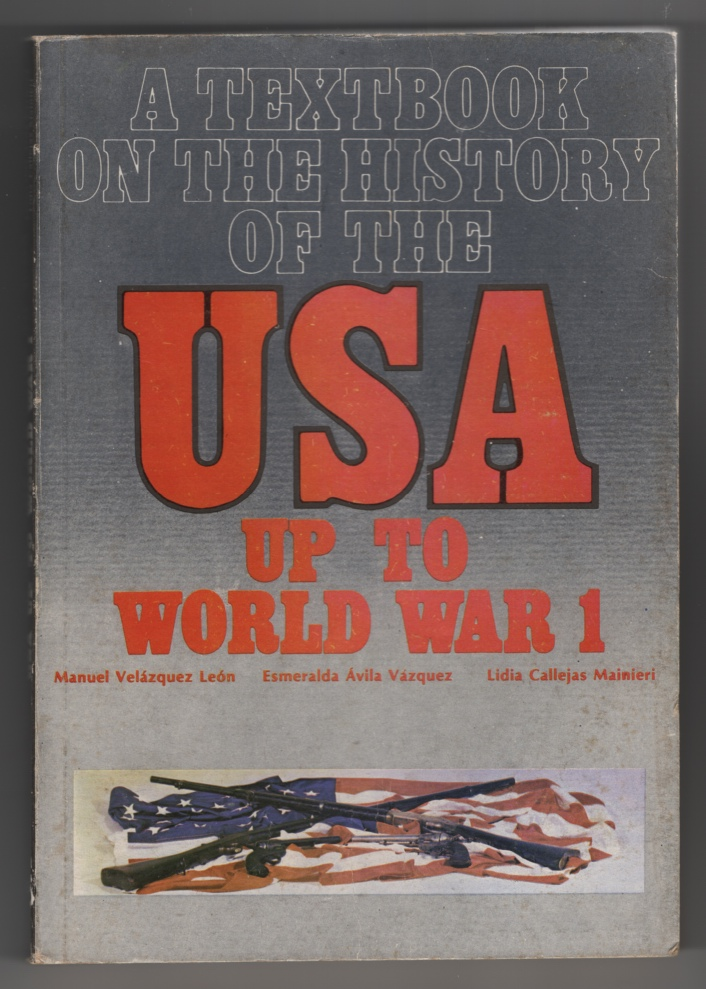 Image for A Textbook on the History of the USA Up to World War 1