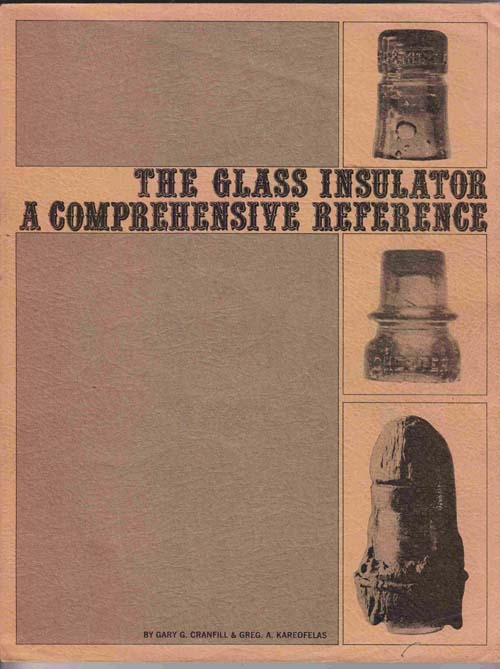 Image for The Glass Insulator: a Comprehensive Reference