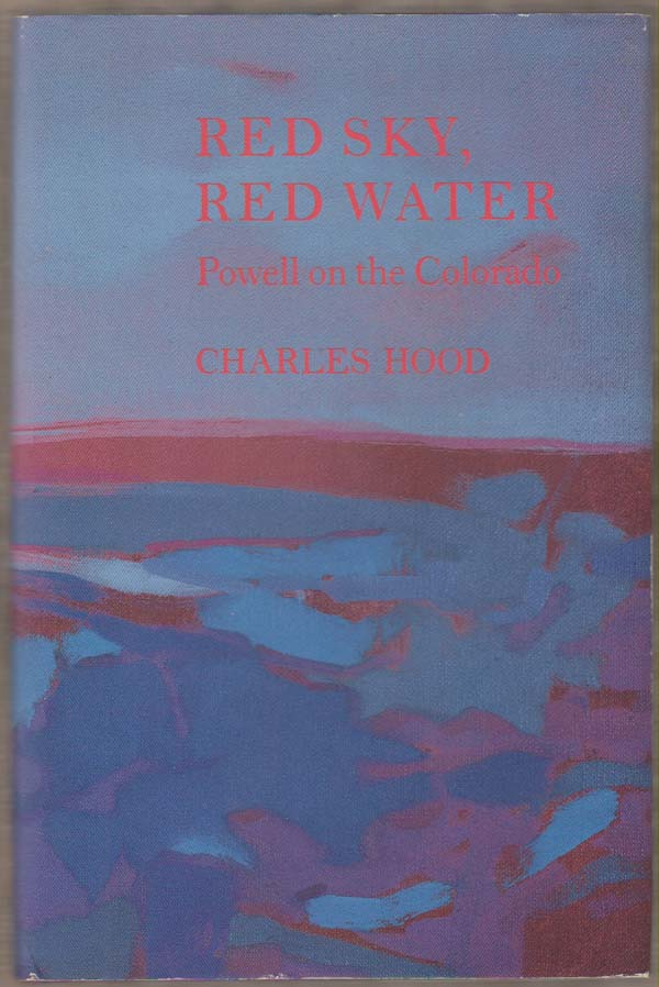 Image for Red Sky, Red Water:  Powell on the Colorado