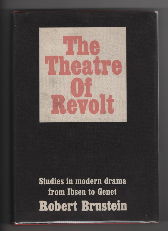 Image for The Theatre of Revolt:  An Approach to the Modern Drama