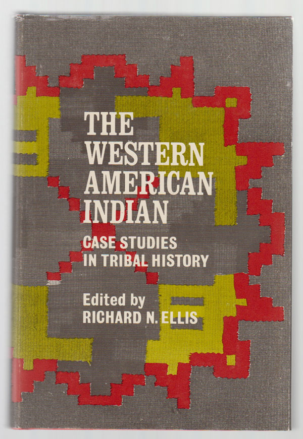 Image for The Western American Indian  Case Studies in Tribal History