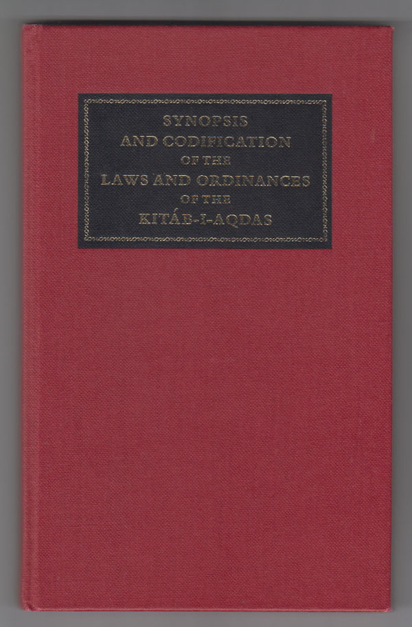 Image for Synopsis and Codification of the Laws and Ordinances of the Kitab-I-Aqdas