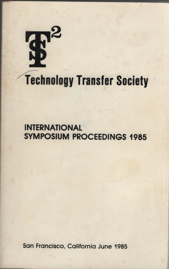 Image for Technology Transfer to Commercialization:   International Symposium Proceedings of the Technology Transfer Society, 1985