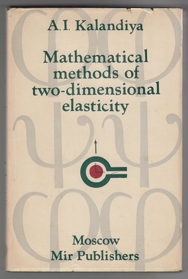 Image for Mathematical Methods of Two-Dimensional Elasticity