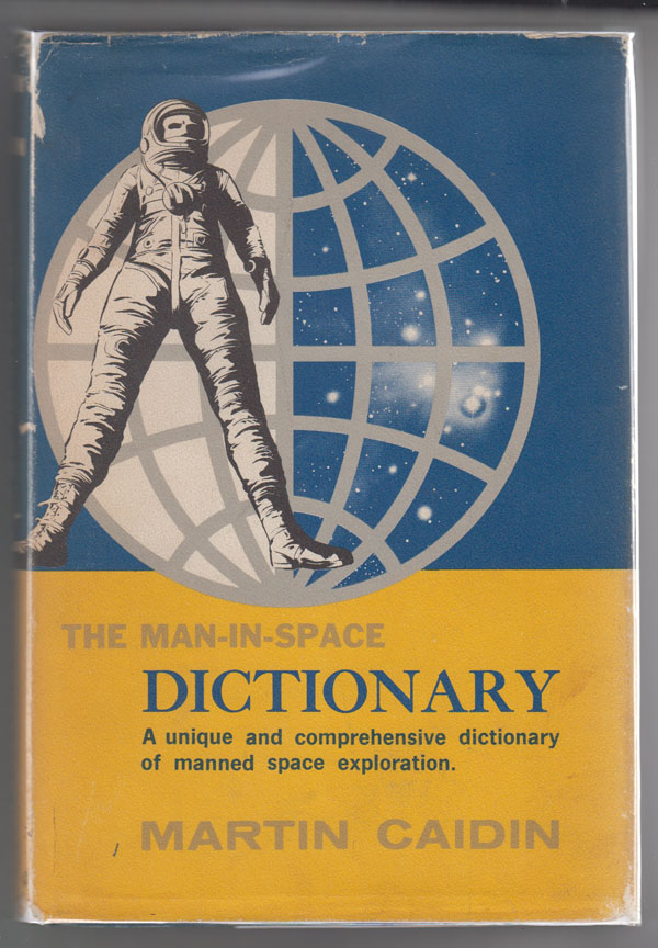 Image for The Man-In-Space Dictionary:  A Modern Glossary
