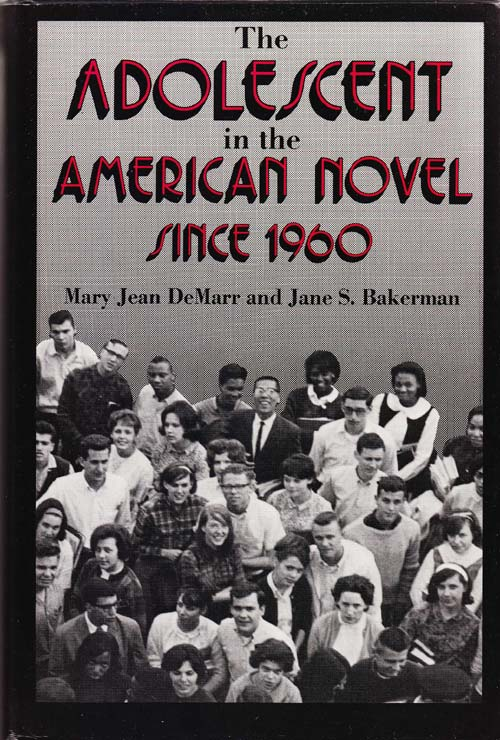 Image for The Adolescent in the American Novel Since 1960