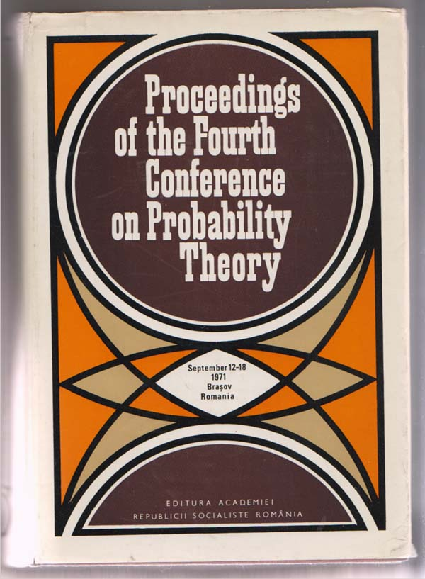 Image for Proceedings of the Fourth Conference on Probability Theory:  Sept. 12-18, 1971, Brasov, Romania