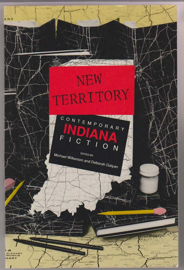 Image for New Territory:  Contemporary Indiana Fiction