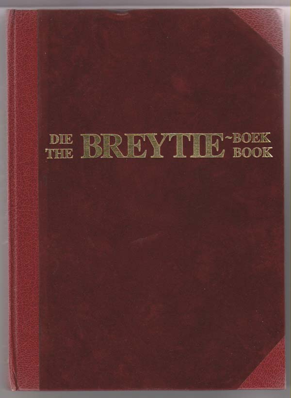 Image for The Breytie Book (Die Breytie Boek)  A Collection of Articles on South African Theatre Dedicated to P. P. B. Breytenbach
