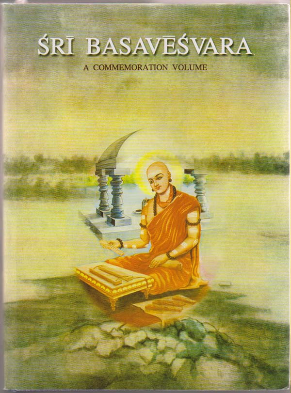 Image for Sri Basavesvara:  Eighth Centenary Commemoration Volume