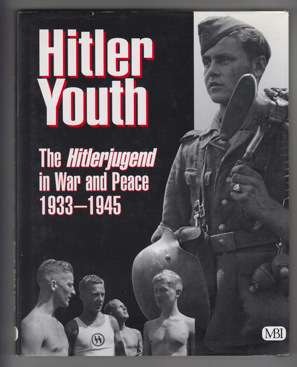 Image for Hitler Youth: the Hitlerjugend in War and Peace 1933-1945