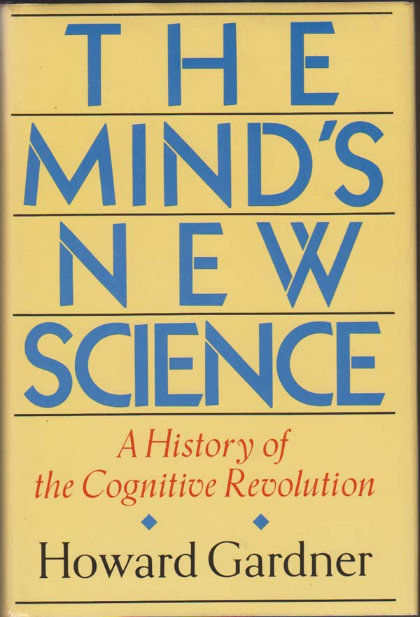 Image for The Mind's New Science: a History of the Cognitive Revolution