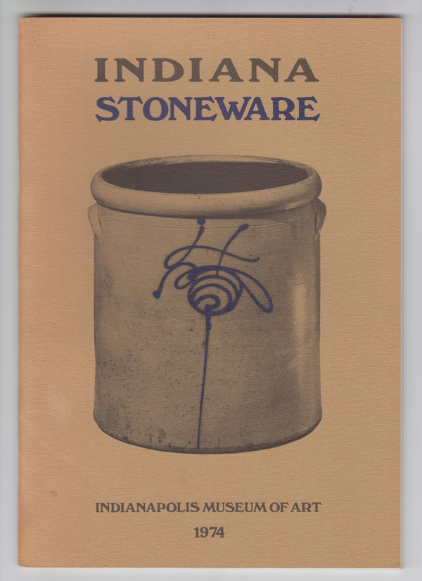 Image for Indiana Stoneware (Exhibition Catalog)  April 17-May 26, 1974