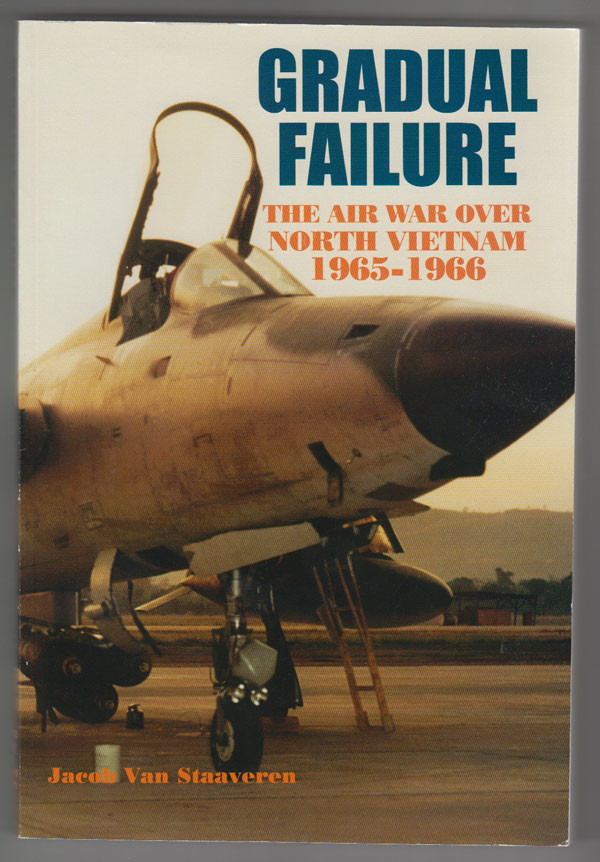 Image for Gradual Failure: the Air War over North Vietnam 1965-1966