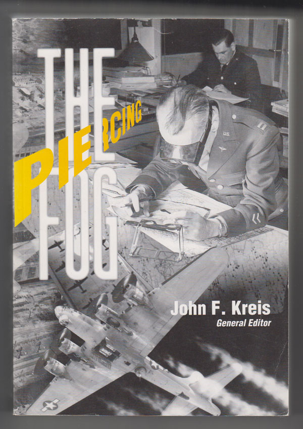 Image for Piercing the Fog: Intelligence and Army Air Forces Operations in World War II