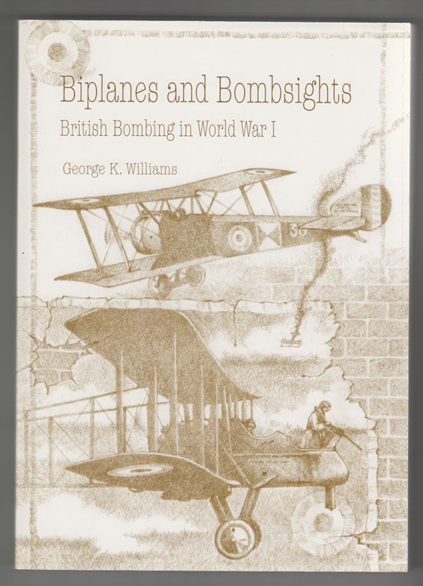 Image for Biplanes and Bombsights: British Bombing in World War I