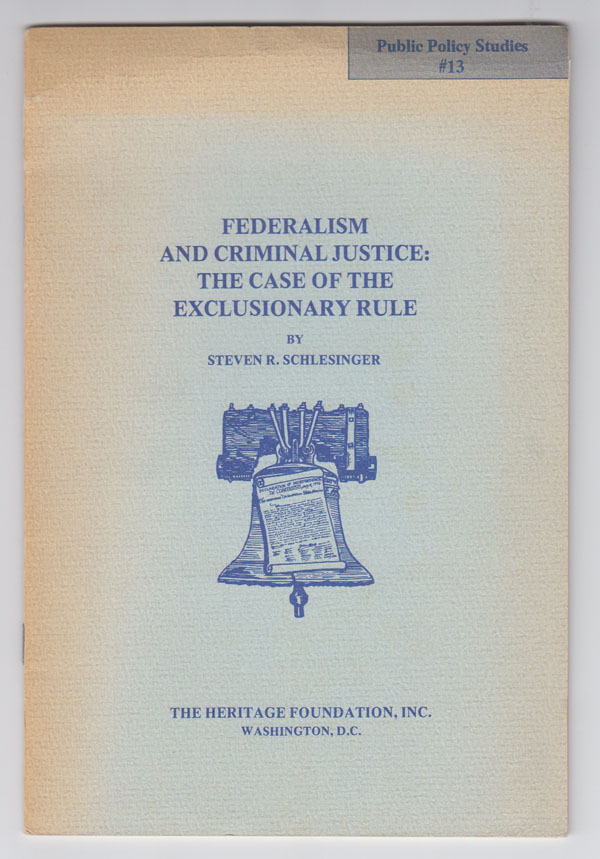 Image for Federalism and Criminal Justice: the Case of the Exclusionary Rule
