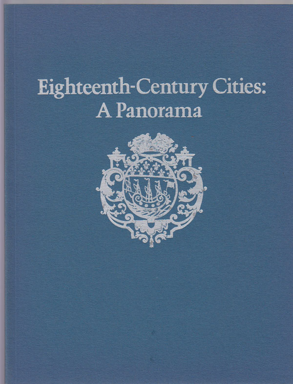 Image for Eighteenth-Century Cities: a Panorama.