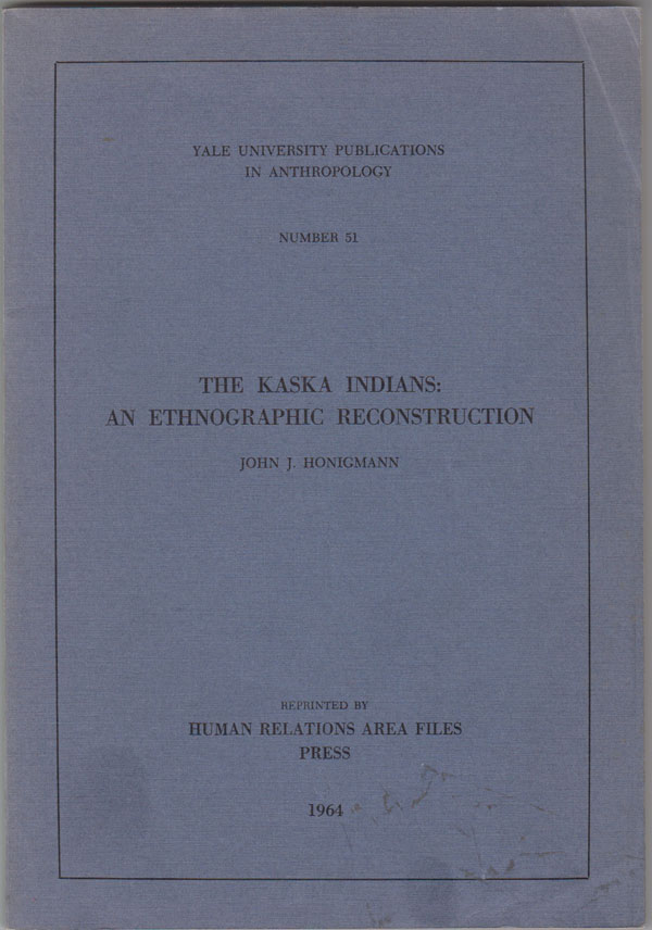 Image for The Kaska Indians: an Ethnographic Reconstruction