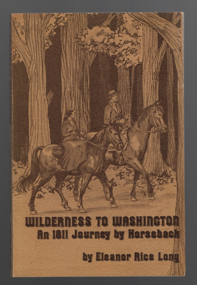 Image for Wilderness to Washington: an 1811 Journey on Horseback