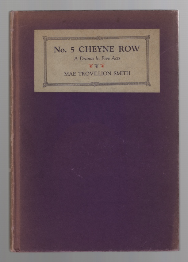 Image for No. 5 Cheyne Row; a Drama in Five Acts,