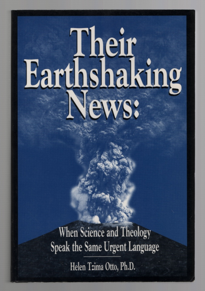 Image for Their Earthshaking News: when Science and Theology Speak the Same Urgent Language