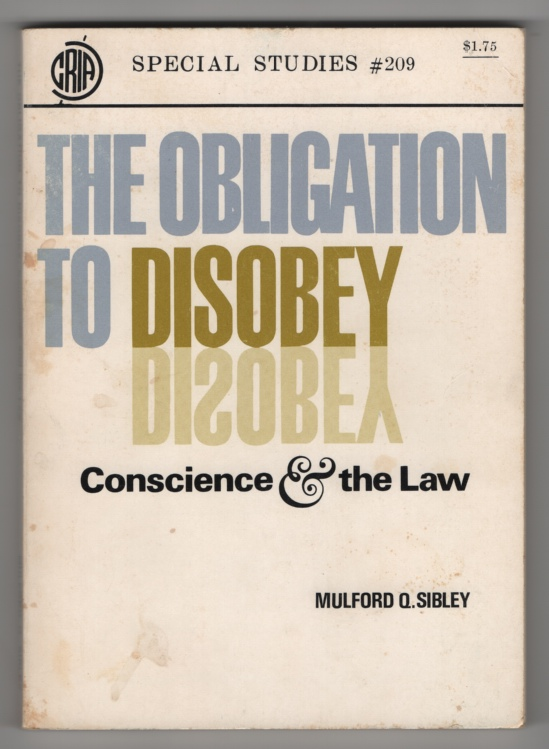 Image for The Obligation to Disobey:  Conscience and the Law