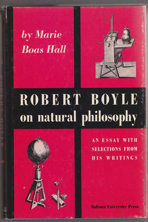 Image for Robert Boyle on Natural Philosophy: an Essay with Selections from His Writings