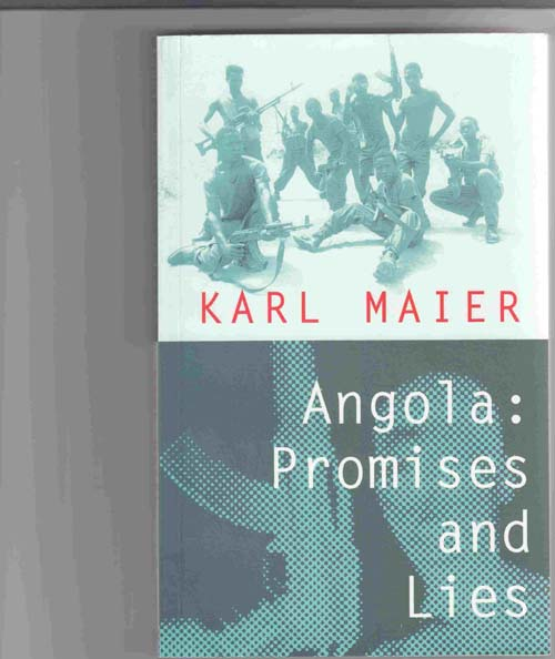 Image for Angola, Promises and Lies