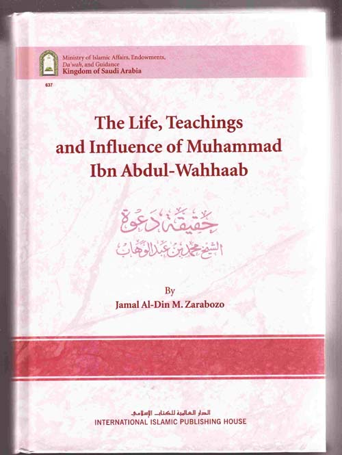 Image for The Life, Teachings and Influence of Muhammad Ibn Abdul-Wahhaab