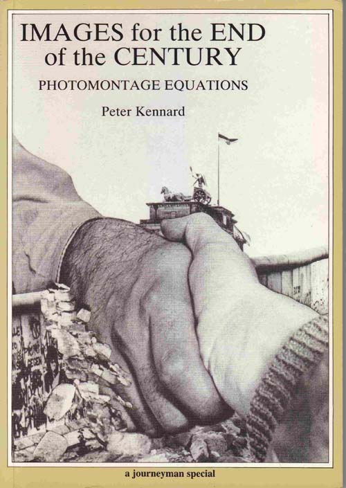 Image for Images for the End of the Century: Photomontage Equations