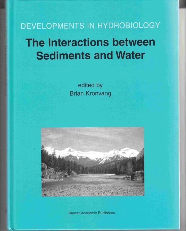 Image for The Interactions between Sediments and Water:  Proceedings of the 9th International Symposium on the Interactions between Sediments and Water, May 2002