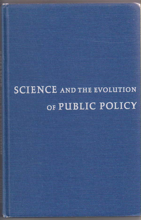 Image for Science & the Evolution of Public Policy