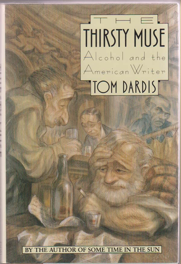 Image for The Thirsty Muse:   Alcohol and the American Writer