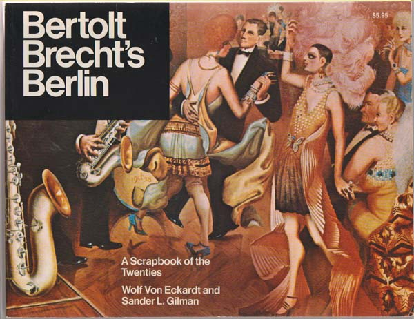 Image for Bertolt Brecht's Berlin:   A Scrapbook of the Twenties