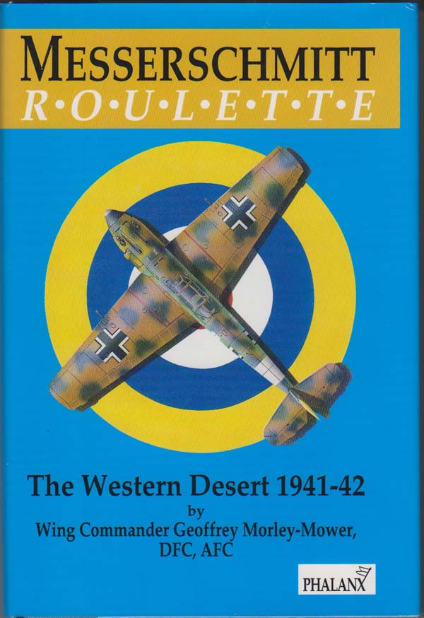 Image for Messerschmitt Roulette: the Western Desert 1941-42