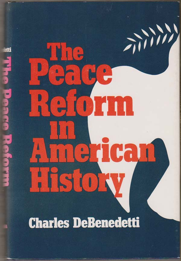 Image for Peace Reform in American History