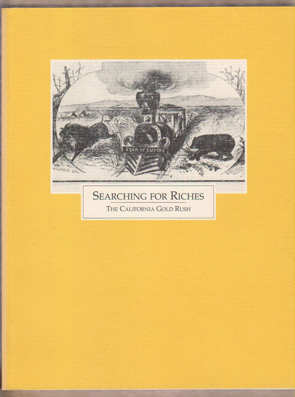 Image for Searching for Riches: the California Gold Rush