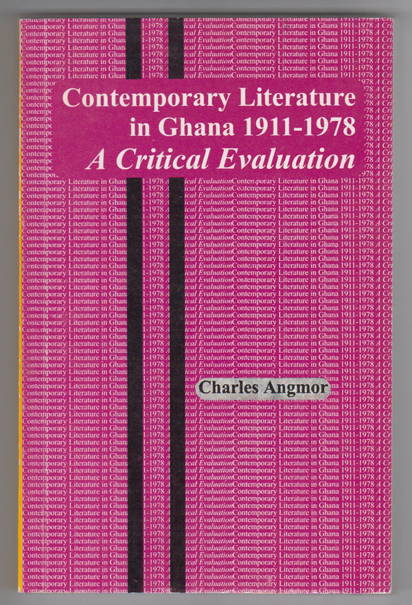 Image for Contemporary Literature in Ghana 1911-1978: a Critical Evaluation
