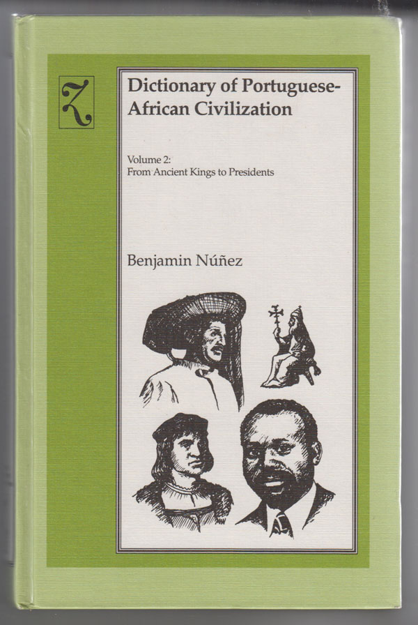 Image for Dictionary of Portuguese-African Civilization:   From Ancient Kings to Presidents