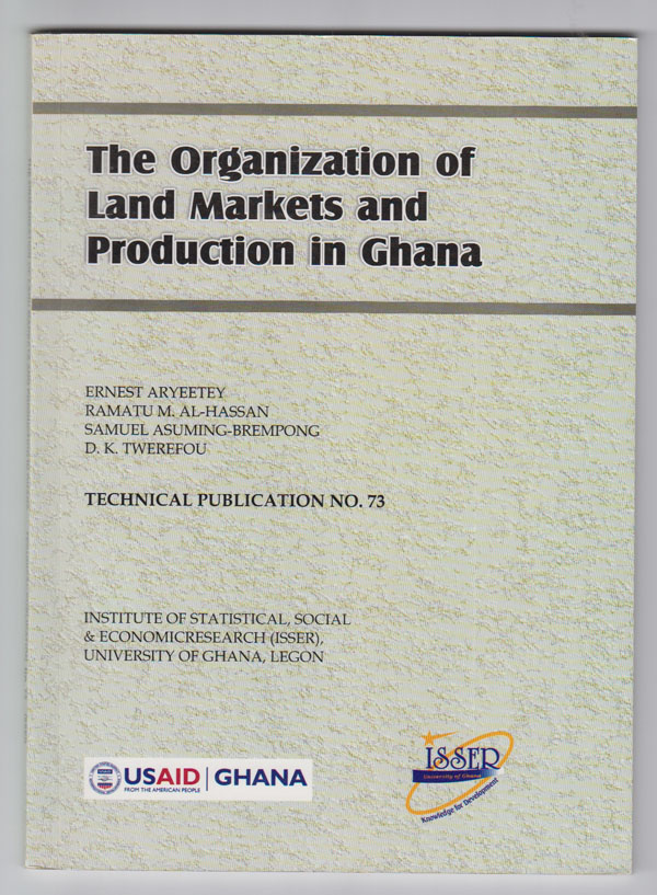Image for The Organization of Land Markets and Production in Ghana:  Technical Publication No. 73