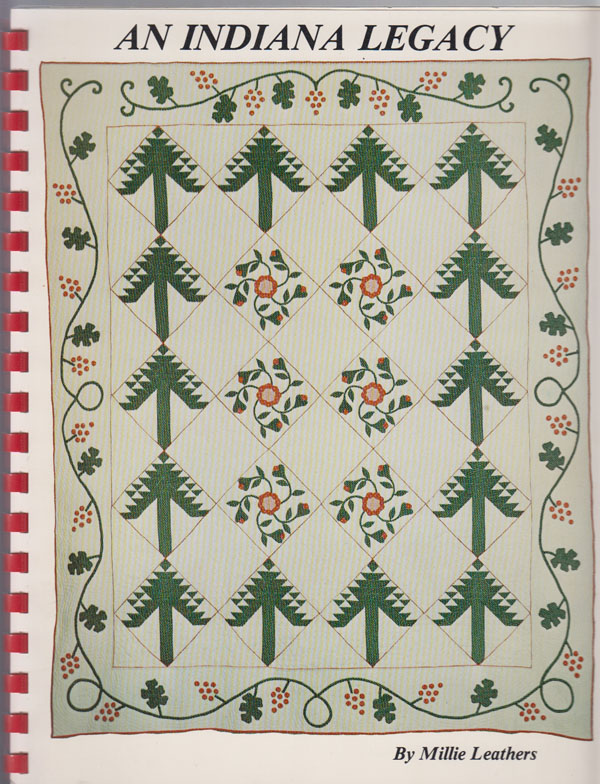 Image for An Indiana Legacy; over 50 Years of Quilting Designs from One Indiana Family with Interpretations and Additions