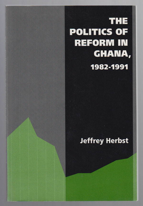 Image for The Politics of Reform in Ghana, 1982-1991