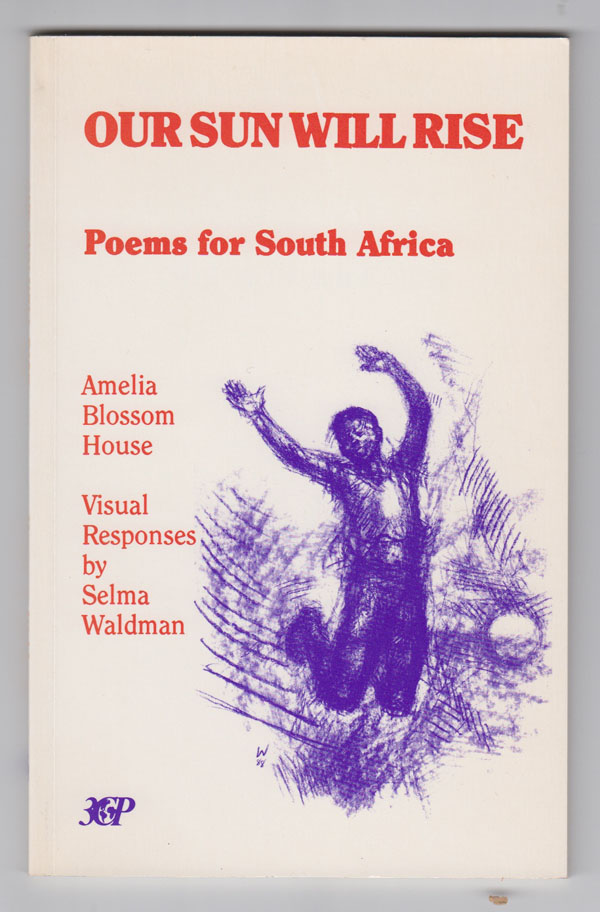 Image for Our Sun Will Rise  Poems for South Africa