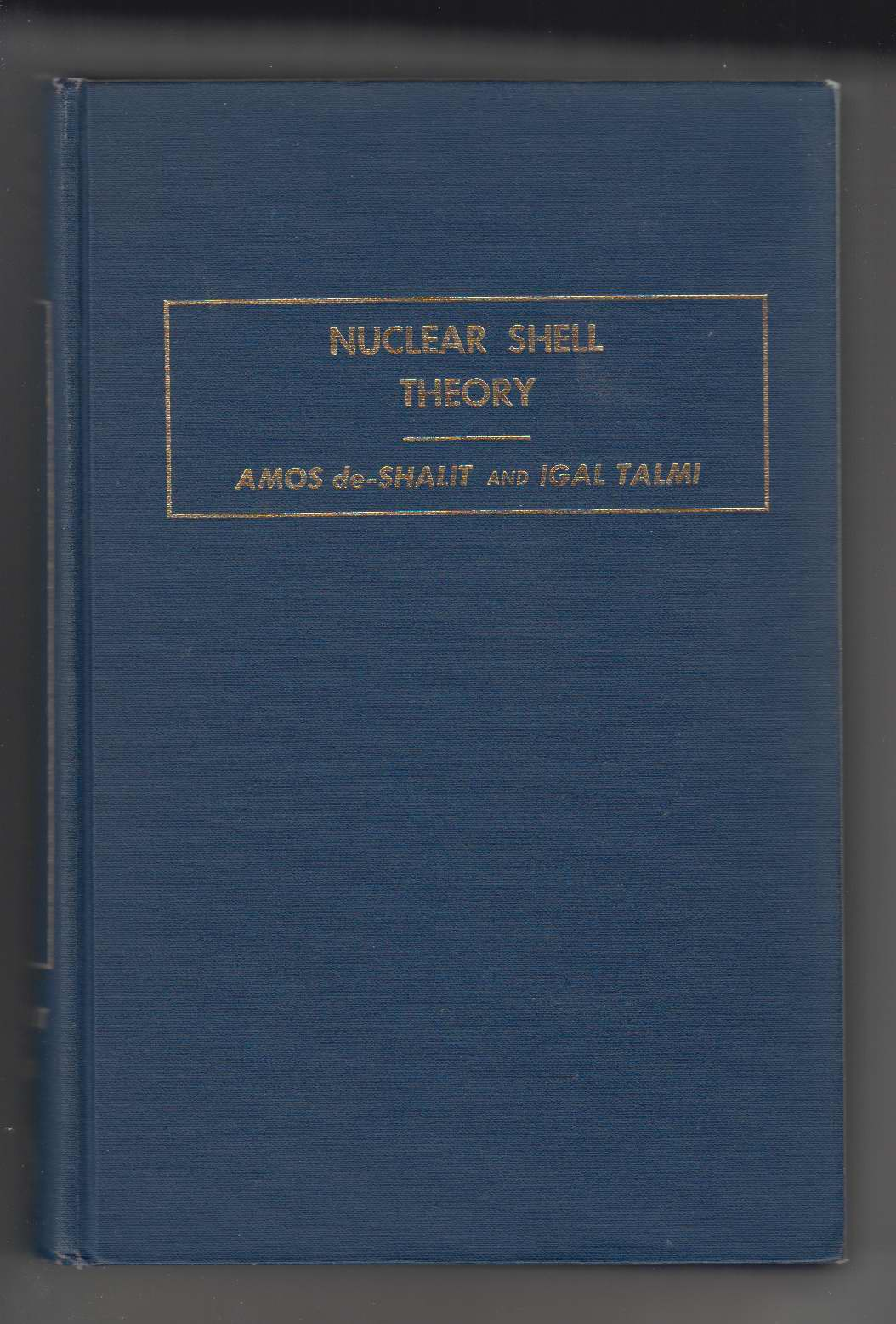Image for Nuclear Shell Theory  Pure and Applied Physics: Volume Fourteen