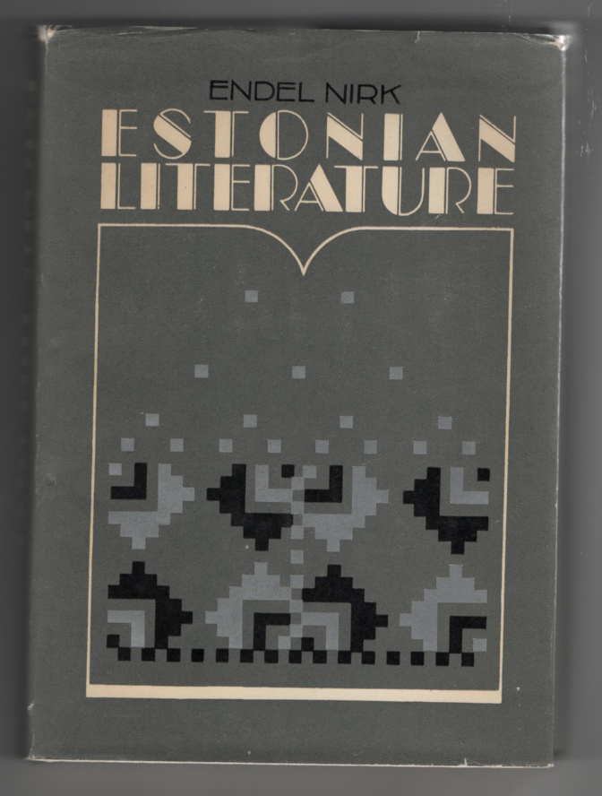 Image for Estonian Literature:  Historical Survey with Biobibliographical Appendix