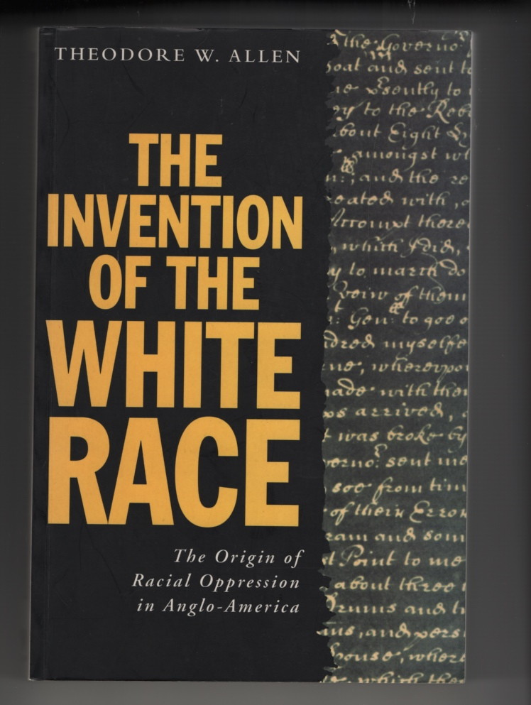 Image for The Invention of the White Race, Volume Two  The Origins of Racial Oppression in Anglo-America